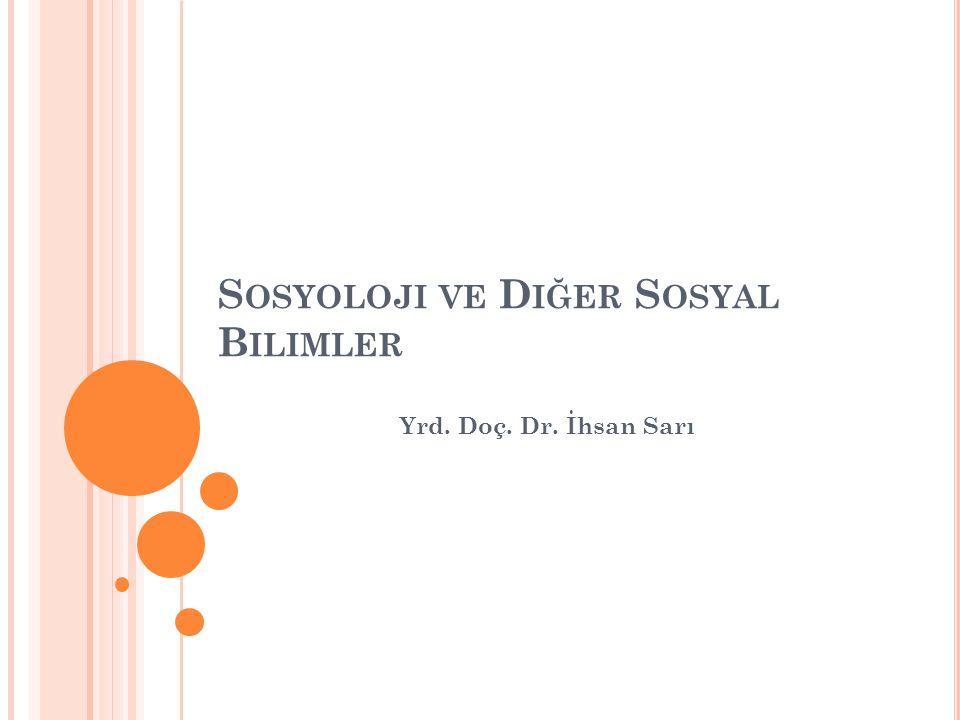 Sosyoloji ve Diğer Sosyal Bilimler