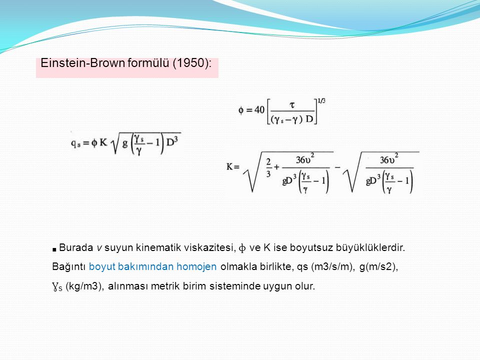 Einstein-Brown formülü (1950):