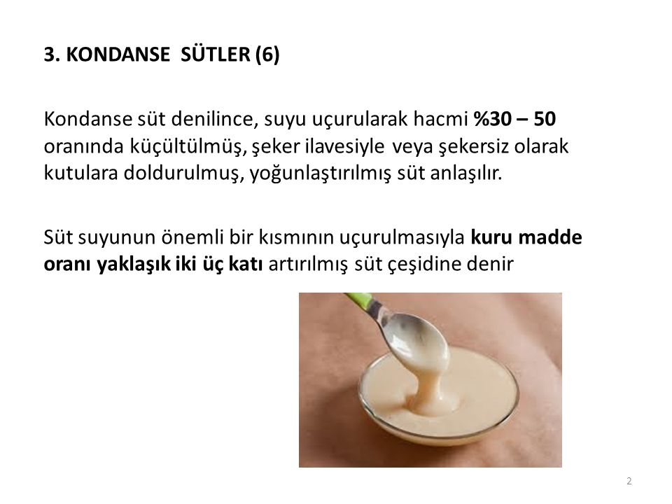 3. KONDANSE SÜTLER (6)