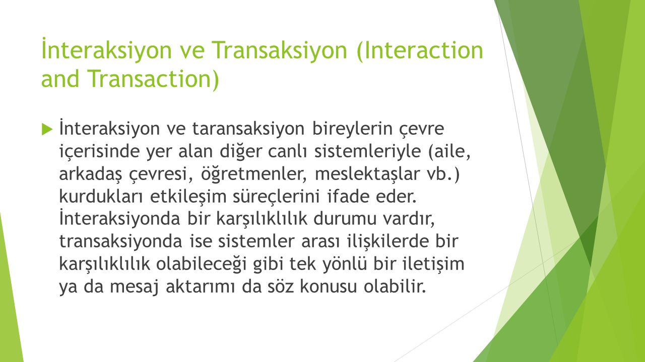 İnteraksiyon ve Transaksiyon (Interaction and Transaction)