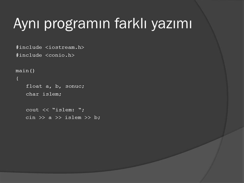 Aynı programın farklı yazımı