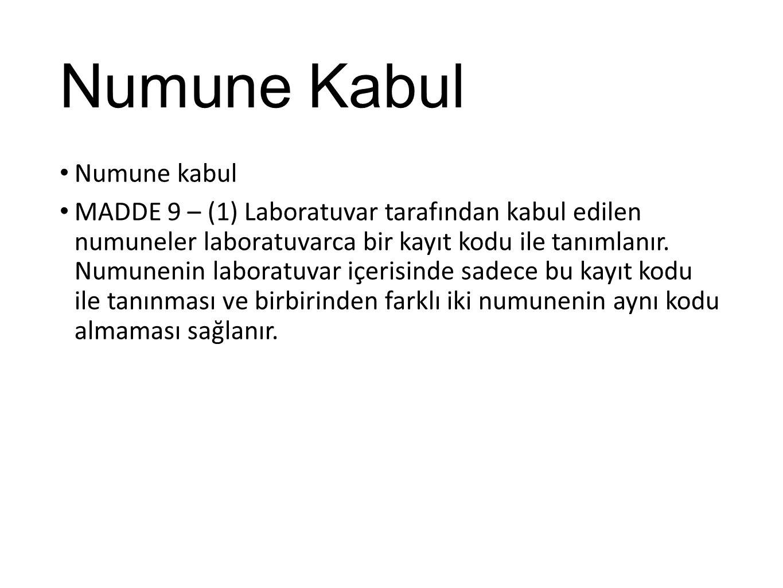 Numune Kabul Numune kabul