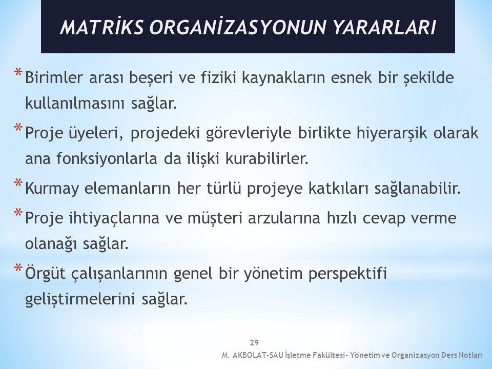 MATRİKS ORGANİZASYONUN YARARLARI