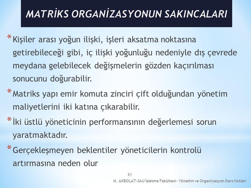 MATRİKS ORGANİZASYONUN SAKINCALARI