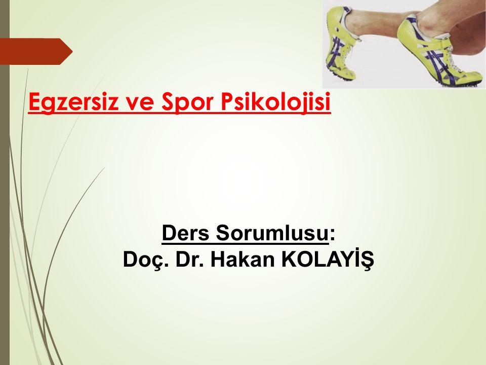 Egzersiz ve Spor Psikolojisi