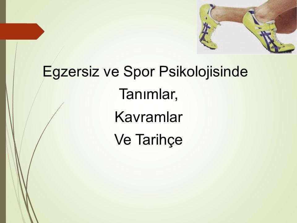 Egzersiz ve Spor Psikolojisinde