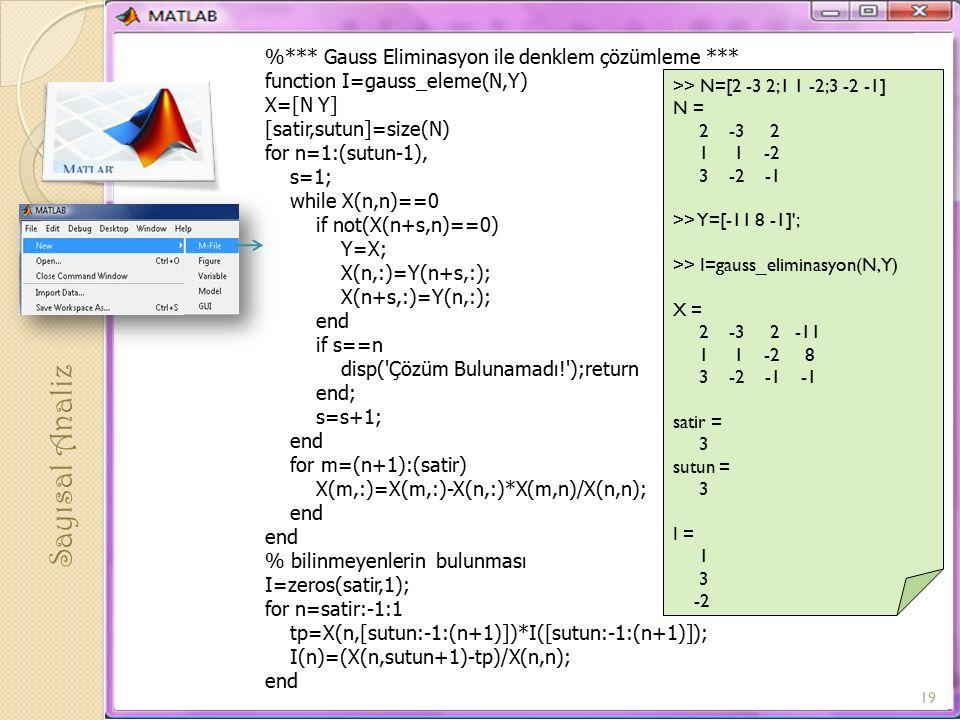 Sayısal Analiz %*** Gauss Eliminasyon ile denklem çözümleme ***