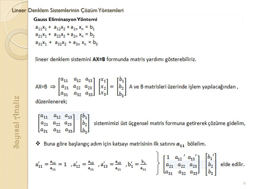 Sayısal Analiz Lineer Denklem Sistemlerinin Çözüm Yöntemleri