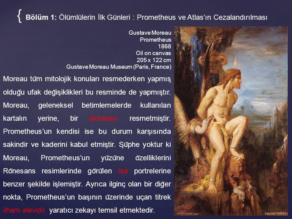 { Bölüm 1: Ölümlülerin İlk Günleri : Prometheus ve Atlas'ın Cezalandırılması