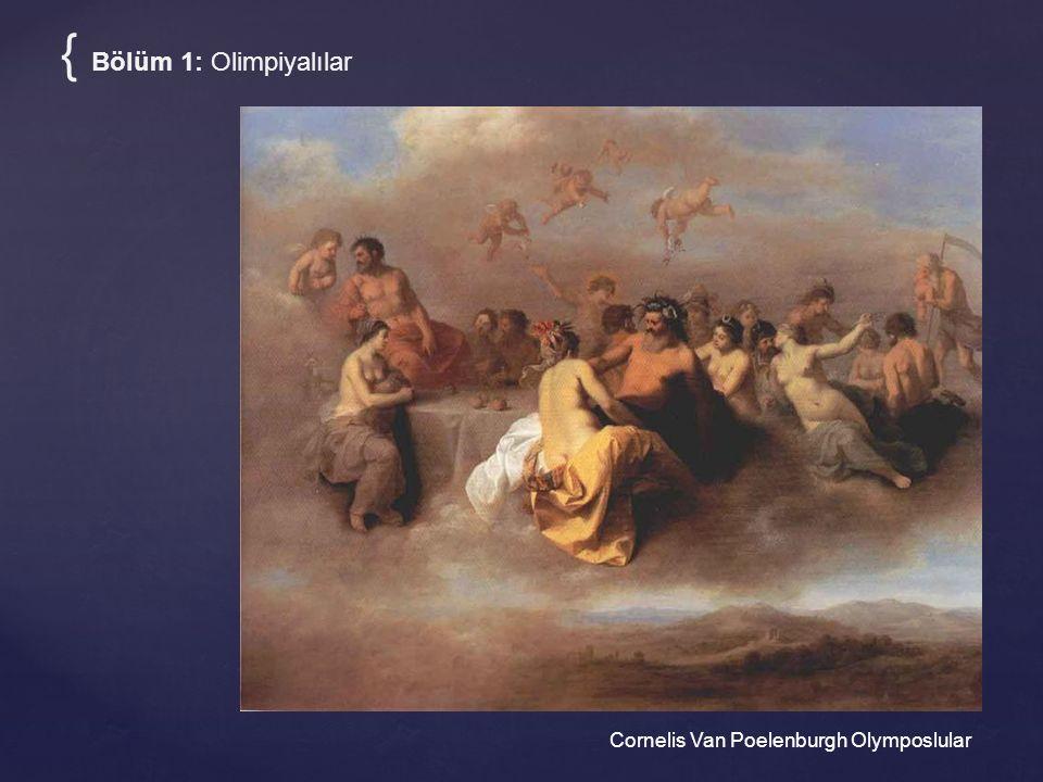 { Bölüm 1: Olimpiyalılar