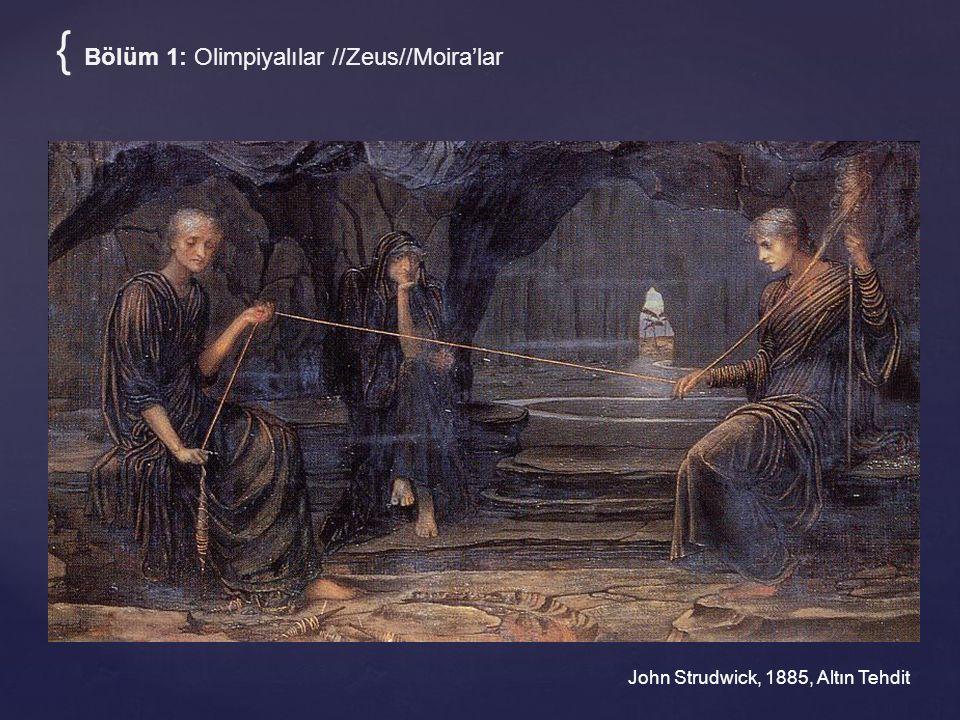 { Bölüm 1: Olimpiyalılar //Zeus//Moira'lar