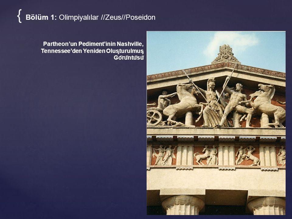{ Bölüm 1: Olimpiyalılar //Zeus//Poseidon