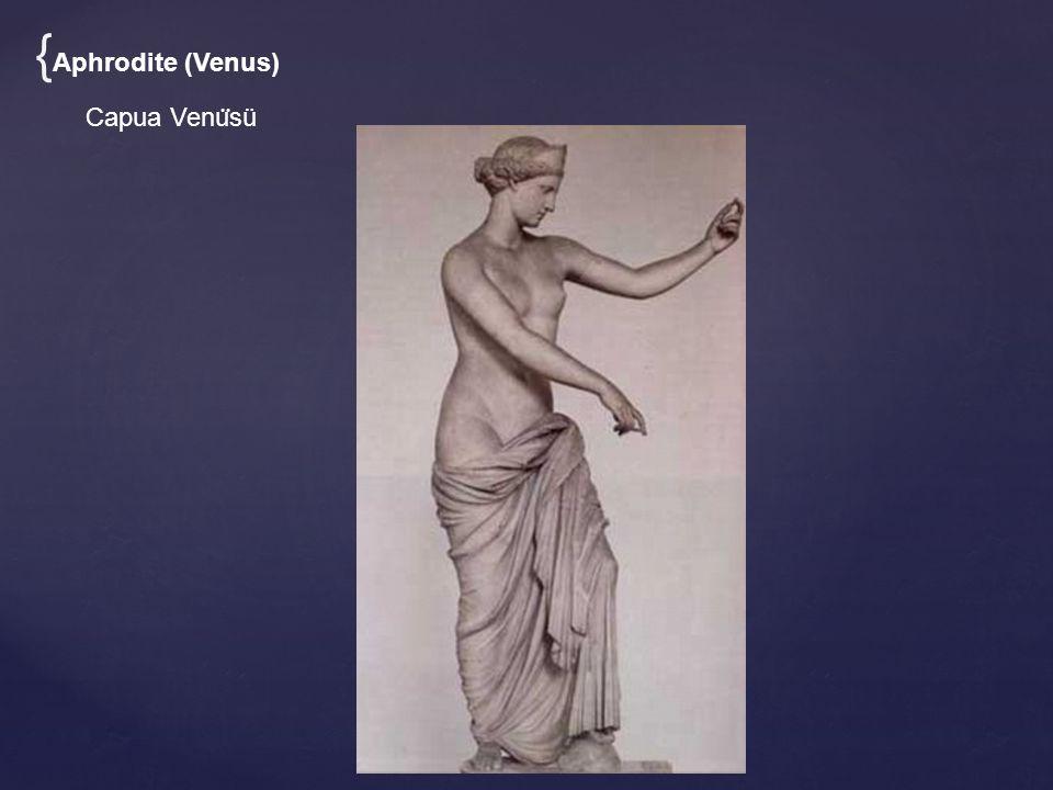 {Aphrodite (Venus) Capua Venüsü