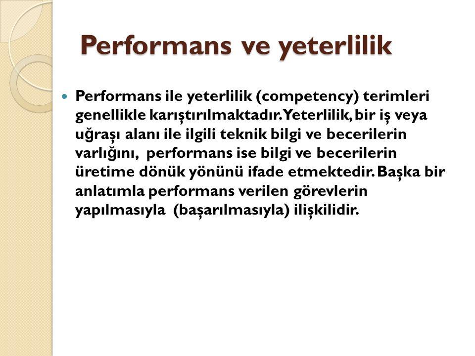 Performans ve yeterlilik