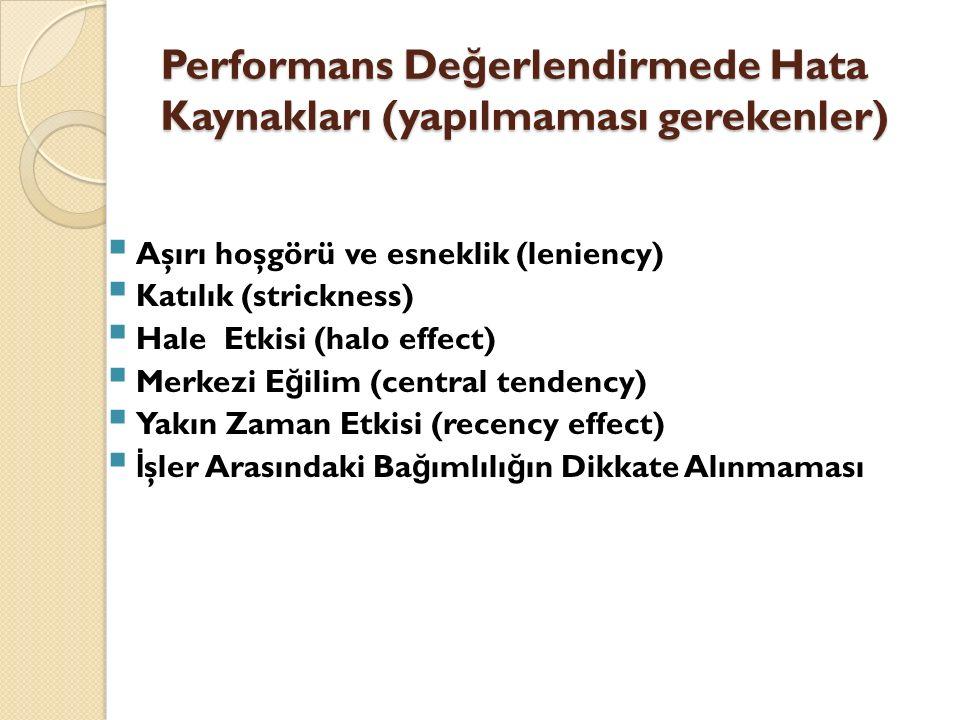 Performans Değerlendirmede Hata Kaynakları (yapılmaması gerekenler)