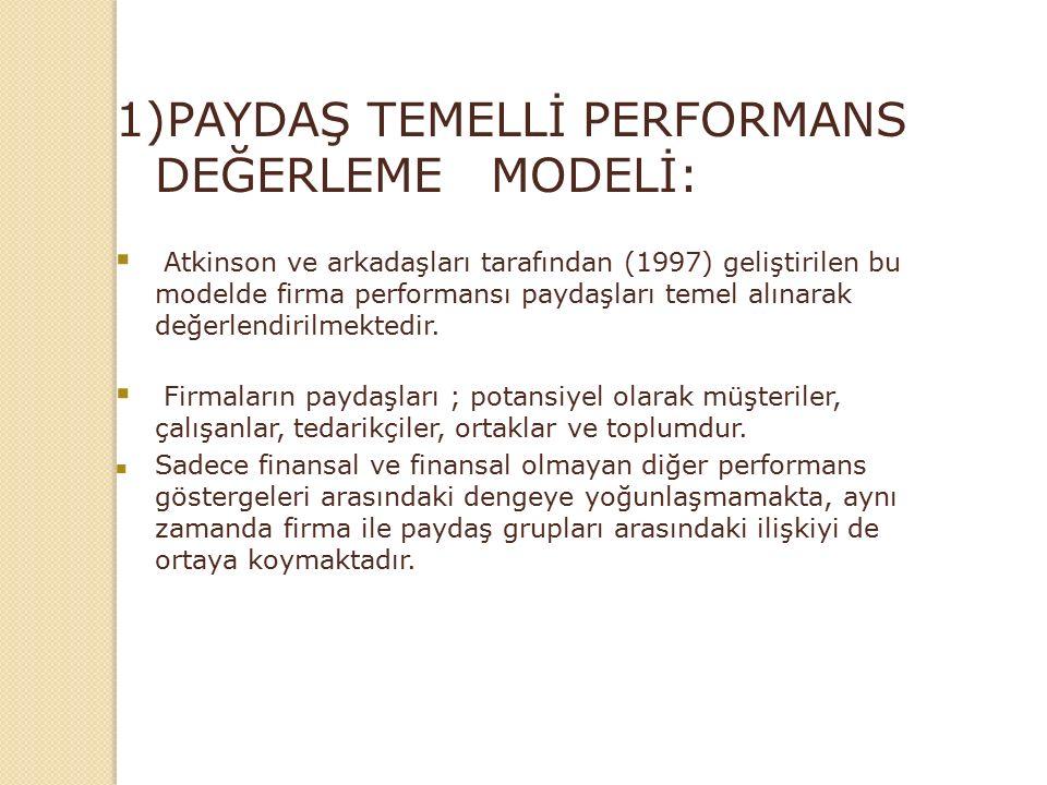 1)PAYDAŞ TEMELLİ PERFORMANS DEĞERLEME MODELİ: