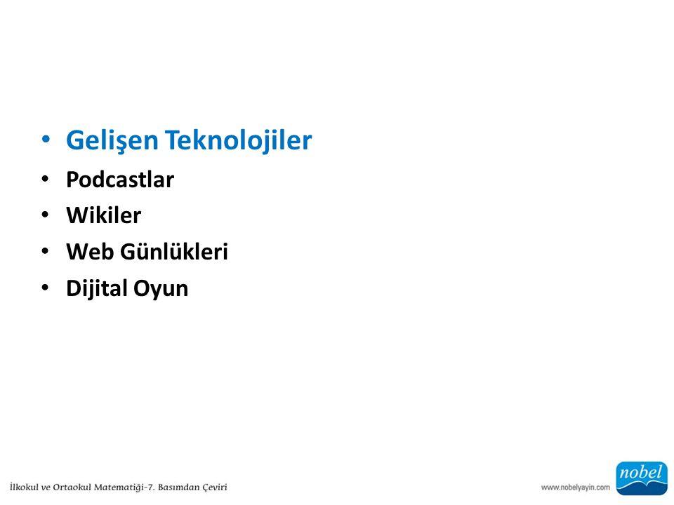 Gelişen Teknolojiler Podcastlar Wikiler Web Günlükleri Dijital Oyun