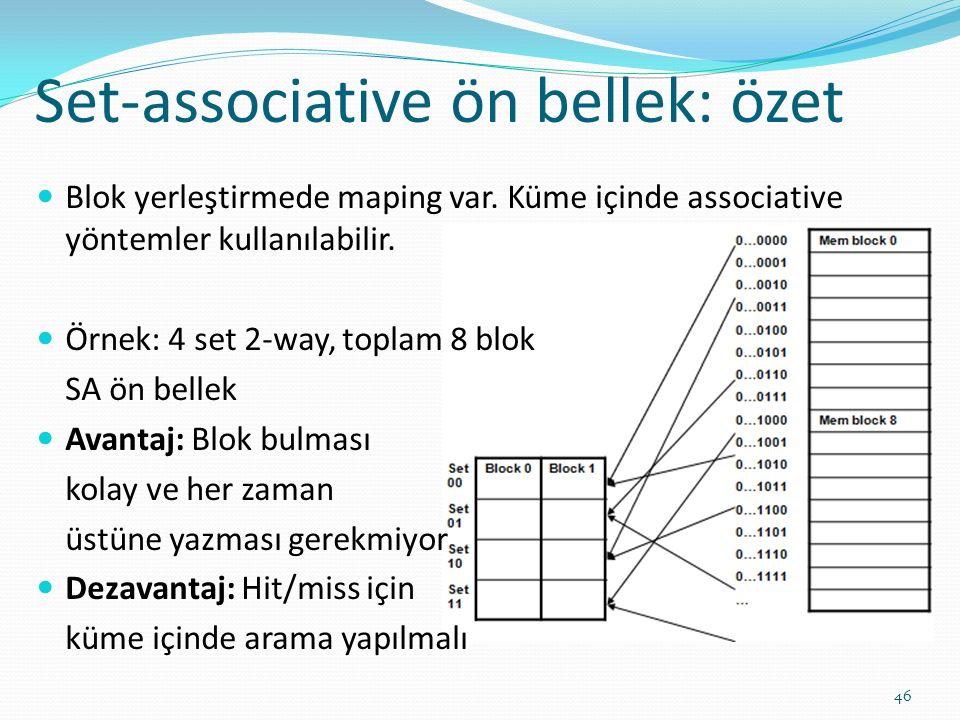 Set-associative ön bellek: özet