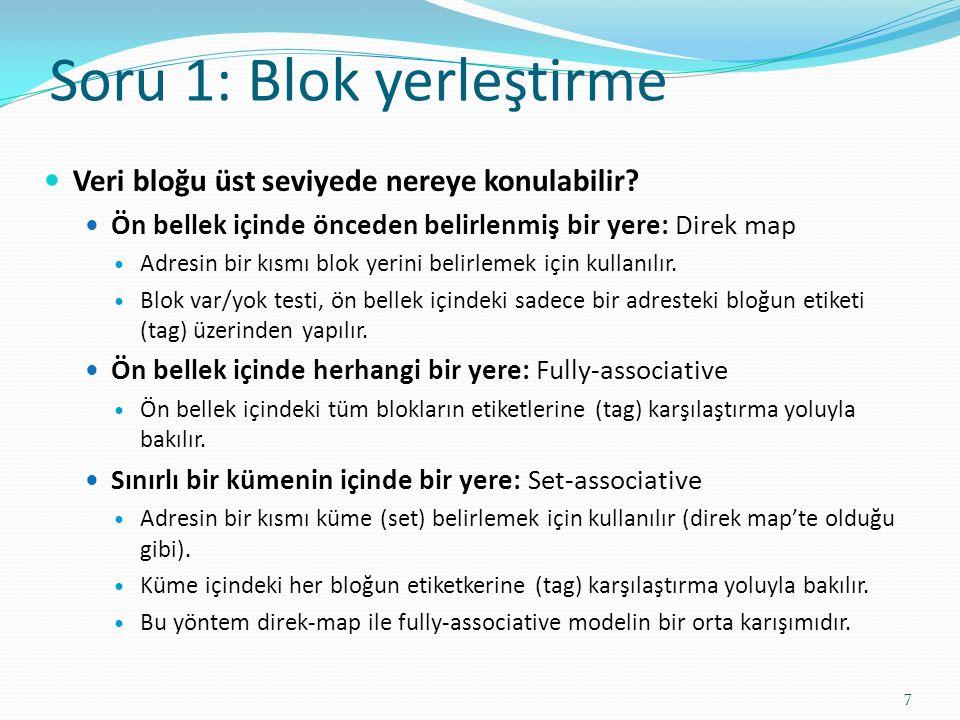 Soru 1: Blok yerleştirme