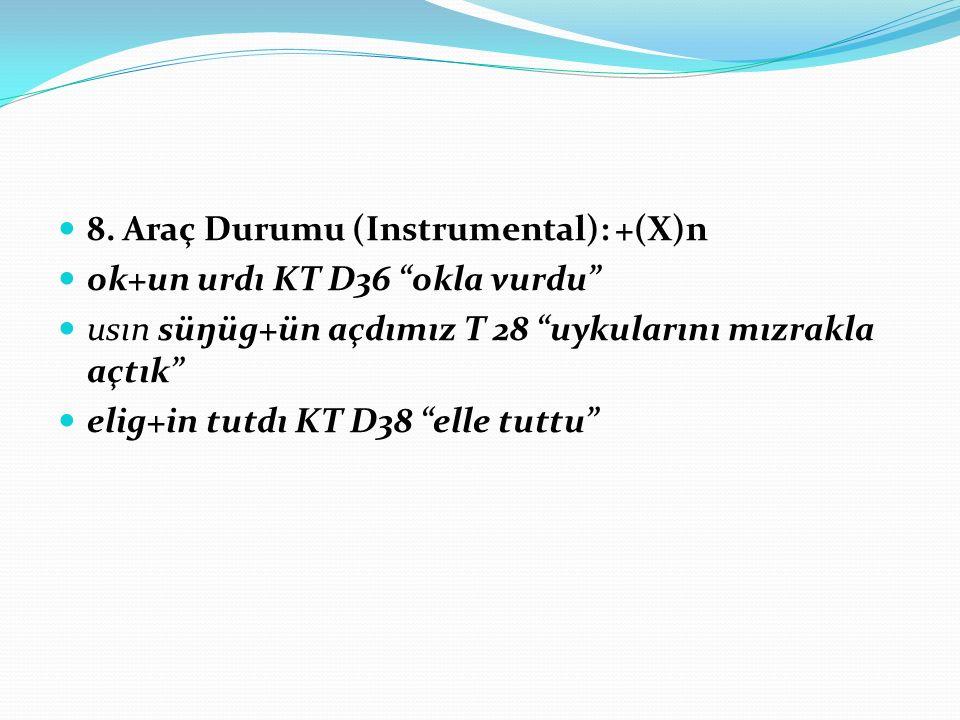 8. Araç Durumu (Instrumental): +(X)n