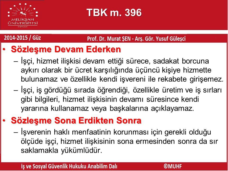 TBK m. 396 Sözleşme Devam Ederken Sözleşme Sona Erdikten Sonra