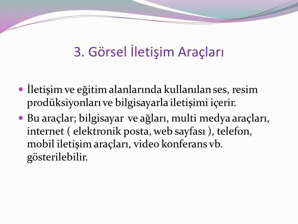 3. Görsel İletişim Araçları