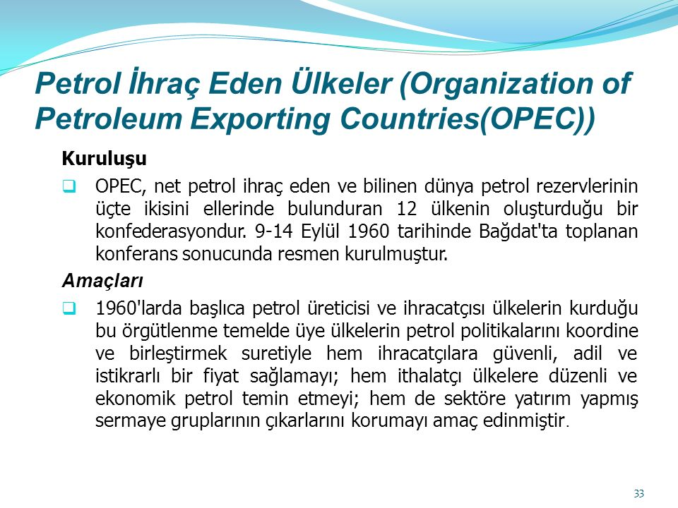 Petrol İhraç Eden Ülkeler (Organization of Petroleum Exporting Countries(OPEC))