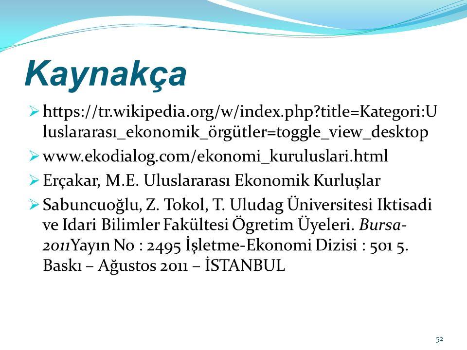 Kaynakça https://tr.wikipedia.org/w/index.php title=Kategori:Uluslararası_ekonomik_örgütler=toggle_view_desktop.