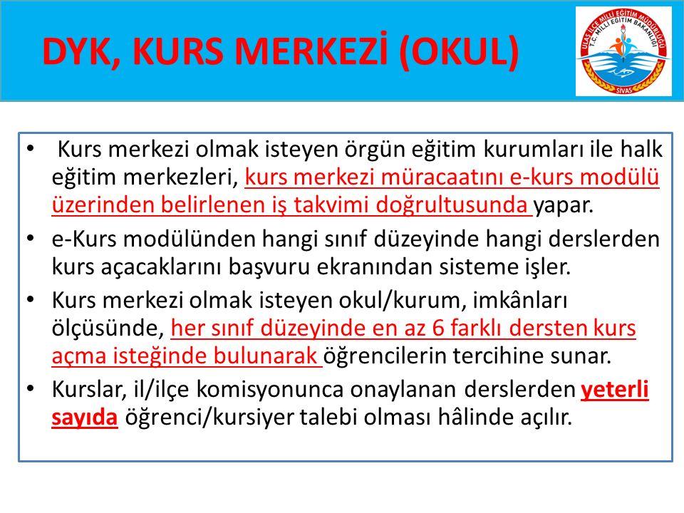 DYK, KURS MERKEZİ (OKUL)
