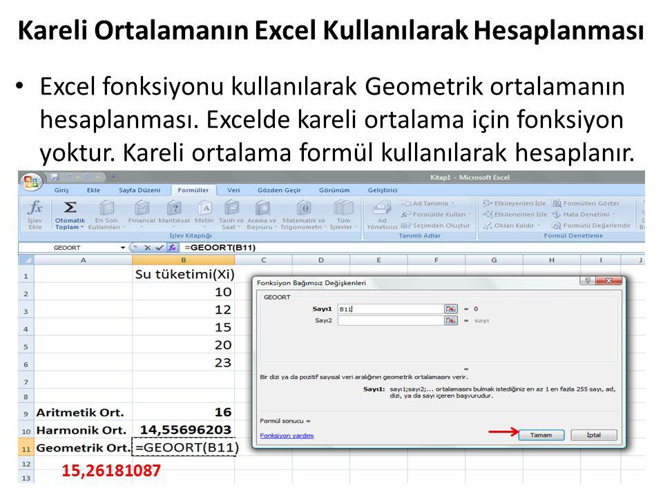 Kareli Ortalamanın Excel Kullanılarak Hesaplanması