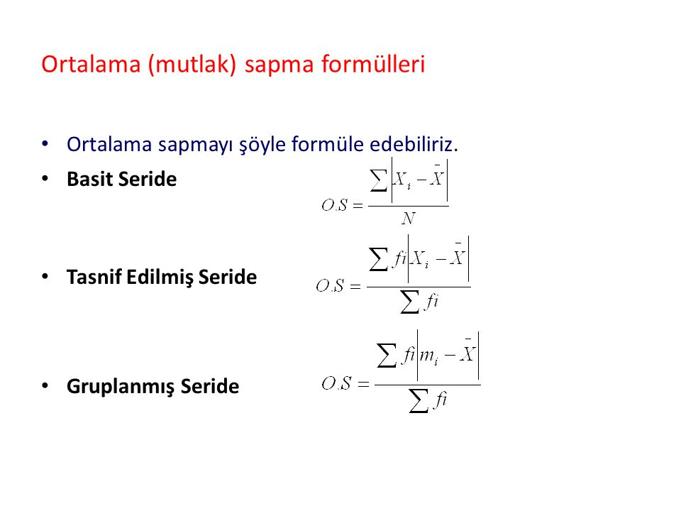 Ortalama (mutlak) sapma formülleri