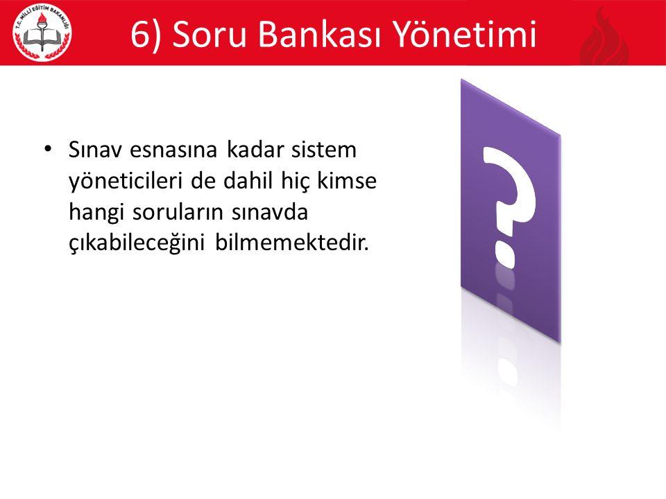 6) Soru Bankası Yönetimi