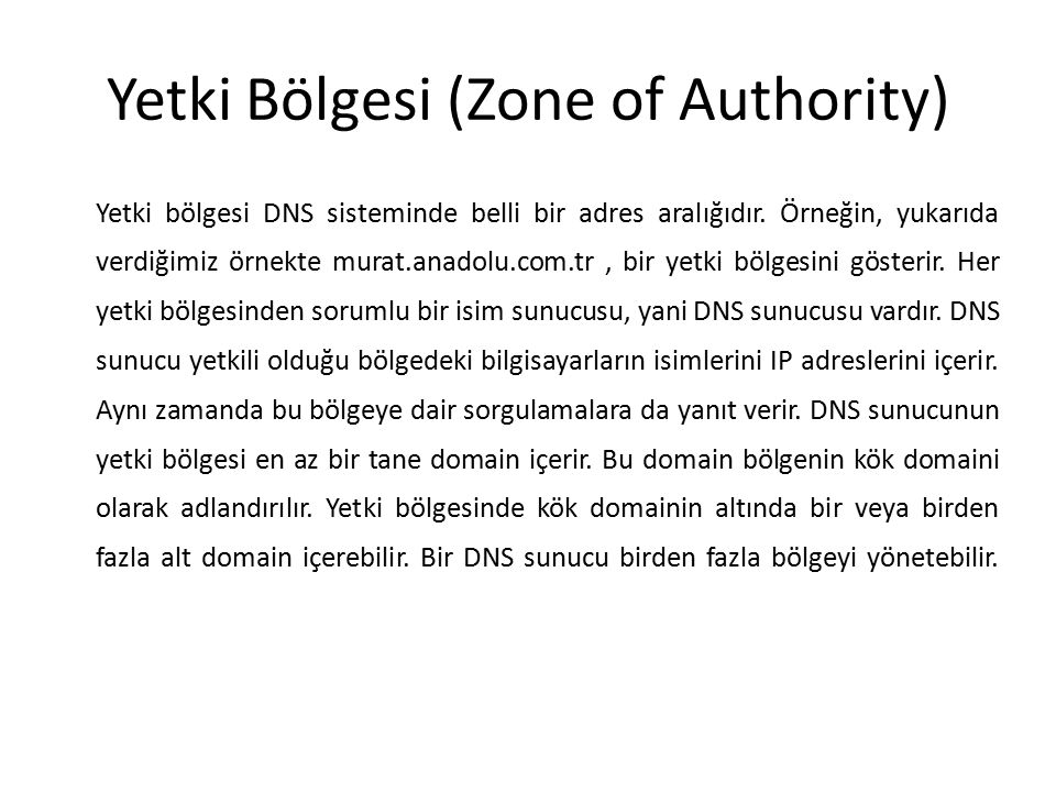 Yetki Bölgesi (Zone of Authority)