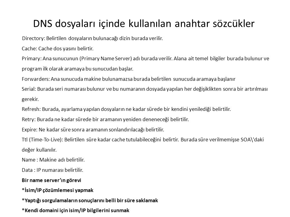 DNS dosyaları içinde kullanılan anahtar sözcükler