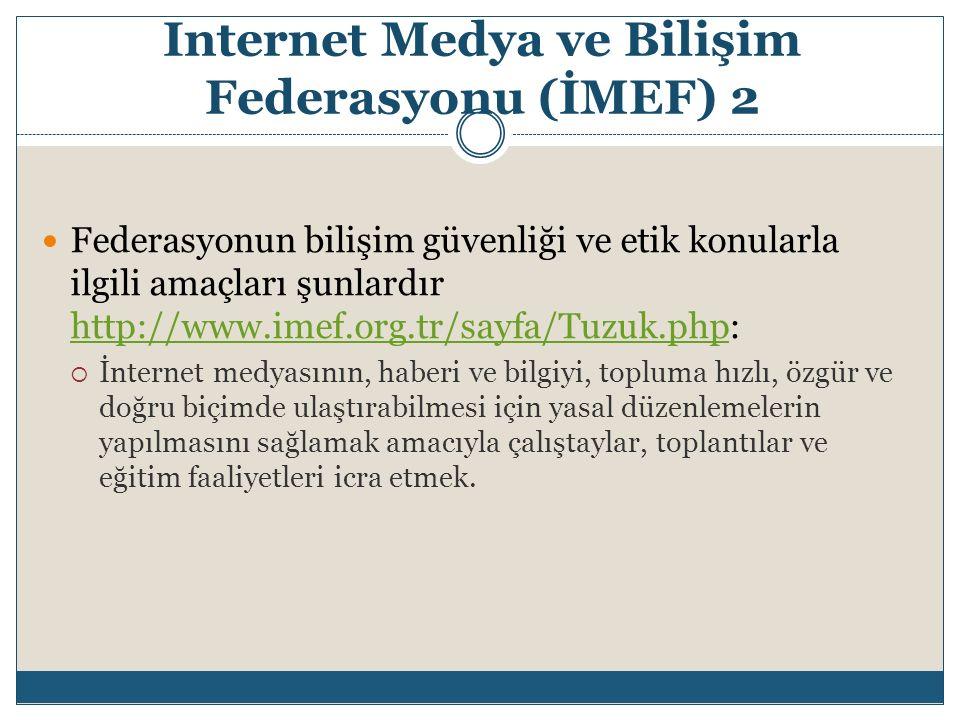 Internet Medya ve Bilişim Federasyonu (İMEF) 2