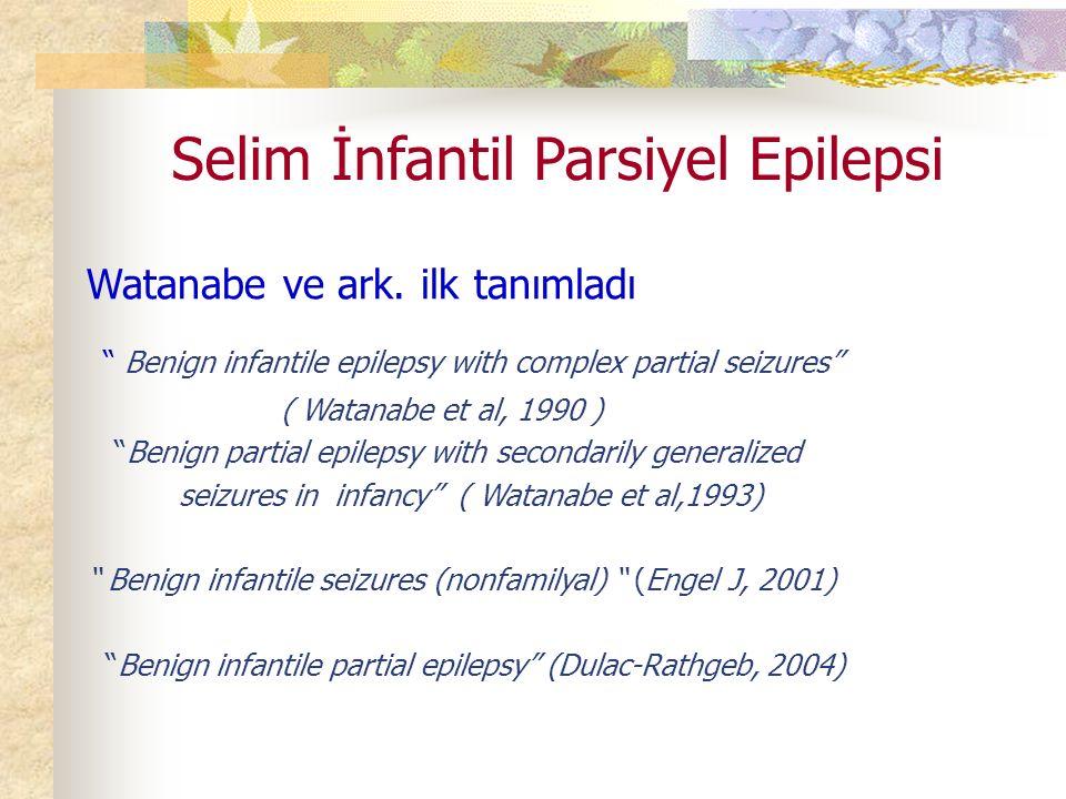 Selim İnfantil Parsiyel Epilepsi
