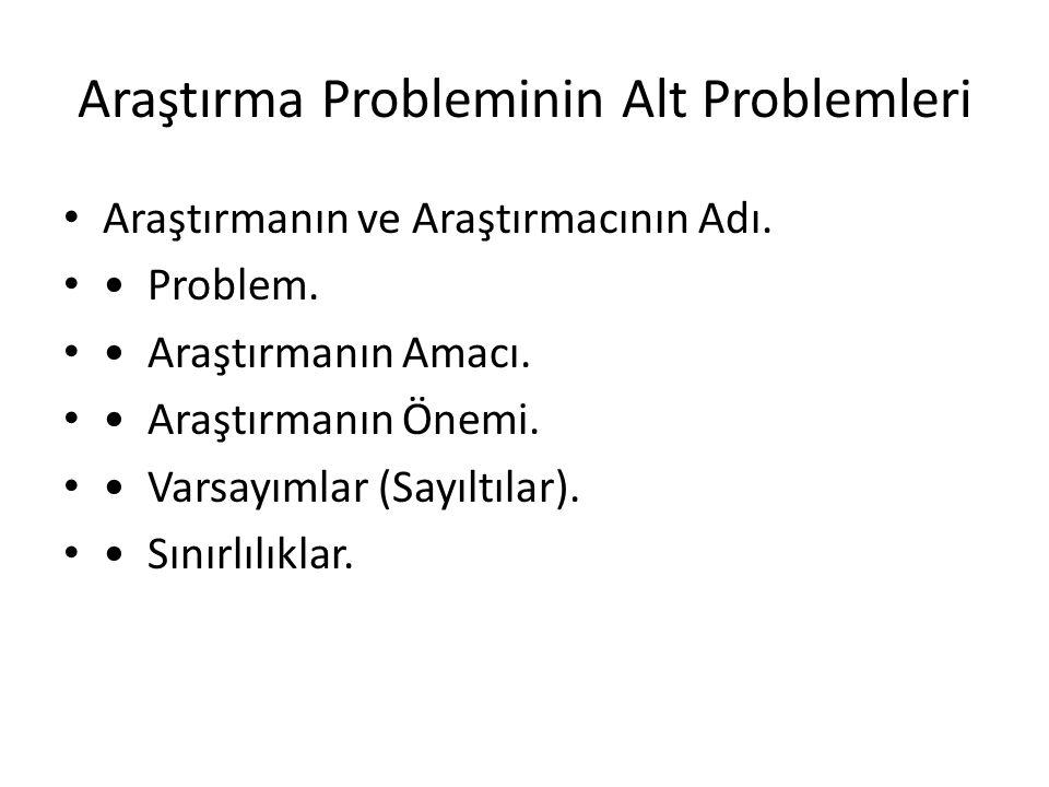 Araştırma Probleminin Alt Problemleri