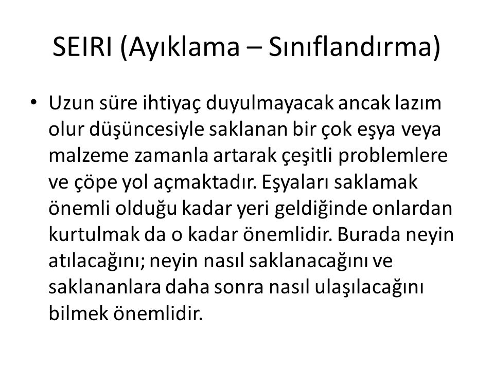 SEIRI (Ayıklama – Sınıflandırma)