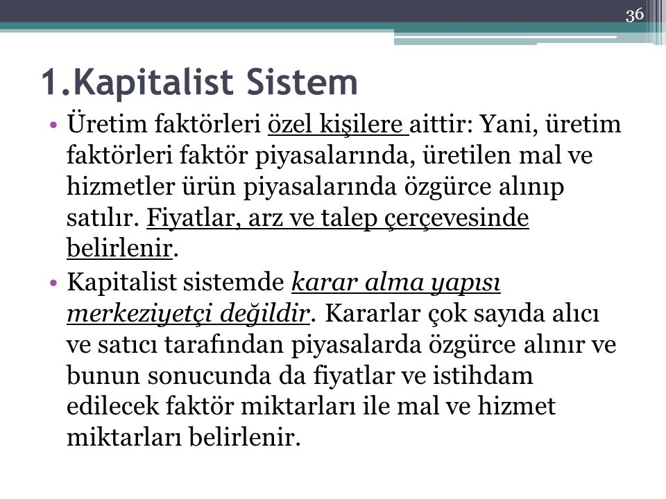 1.Kapitalist Sistem