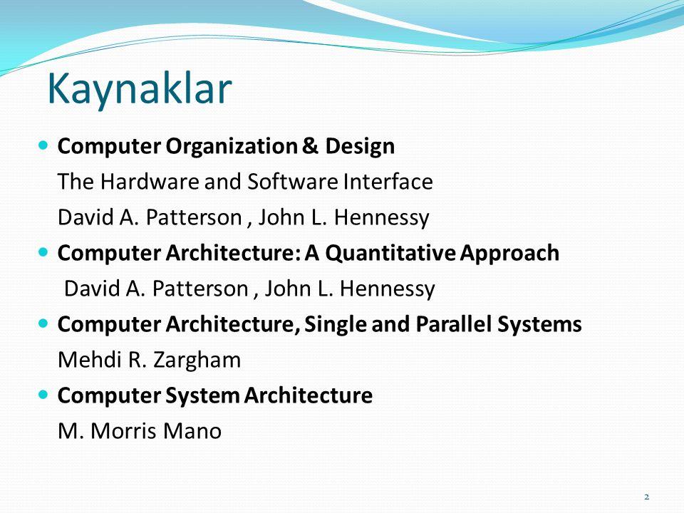 Kaynaklar Computer Organization & Design