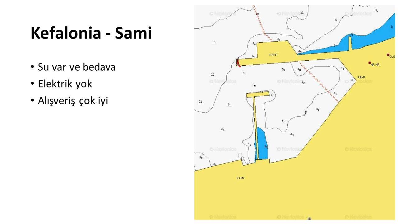 Kefalonia - Sami Su var ve bedava Elektrik yok Alışveriş çok iyi