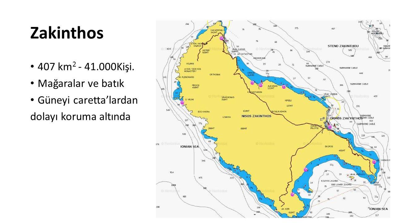 Zakinthos 407 km2 - 41.000Kişi. Mağaralar ve batık