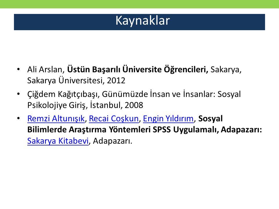 Kaynaklar Ali Arslan, Üstün Başarılı Üniversite Öğrencileri, Sakarya, Sakarya Üniversitesi, 2012.