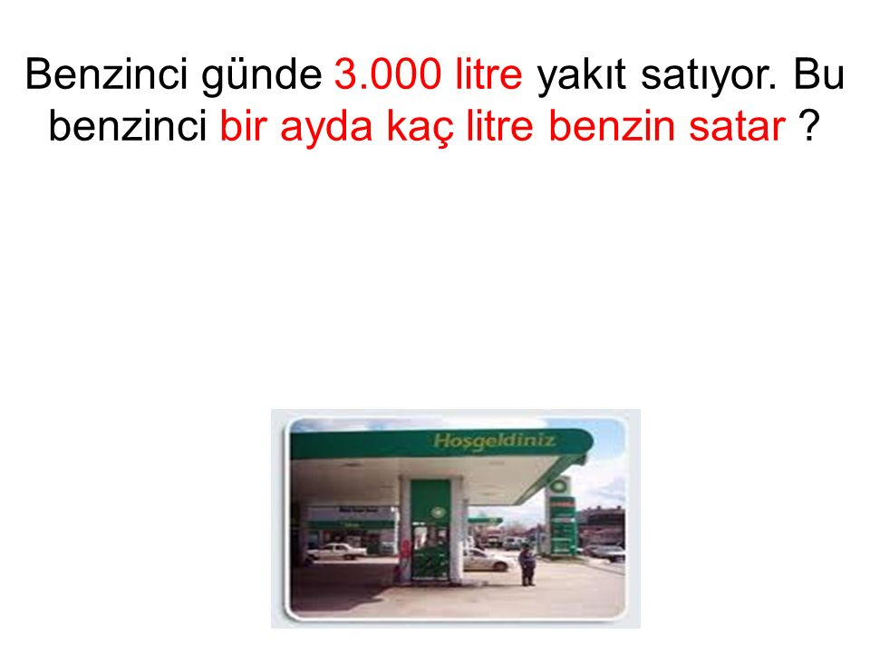 Benzinci günde 3. 000 litre yakıt satıyor