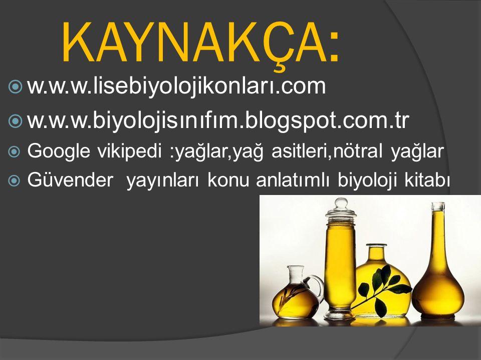 KAYNAKÇA: w.w.w.lisebiyolojikonları.com