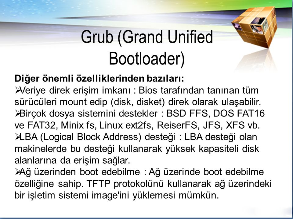 Grub (Grand Unified Bootloader)