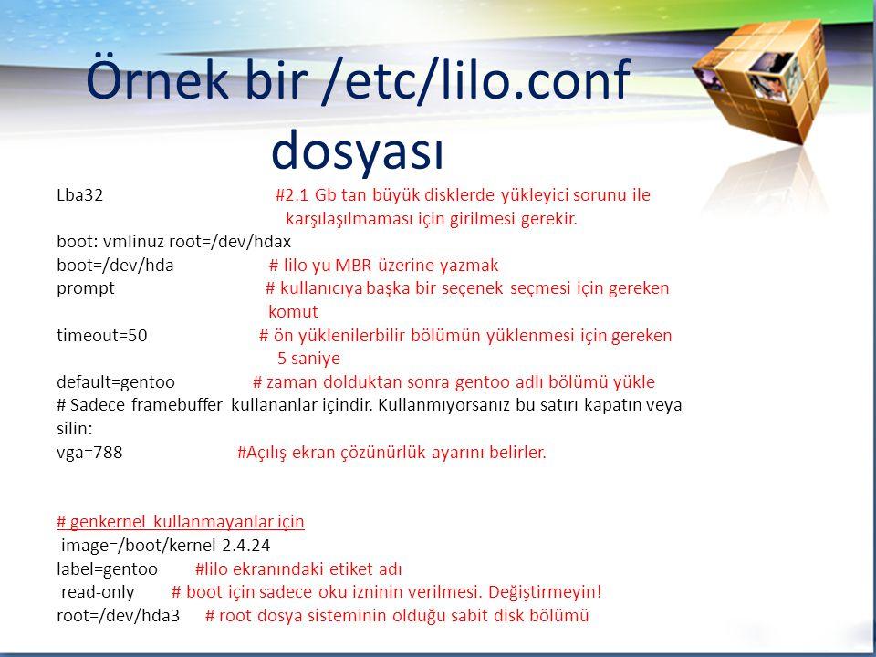Örnek bir /etc/lilo.conf dosyası