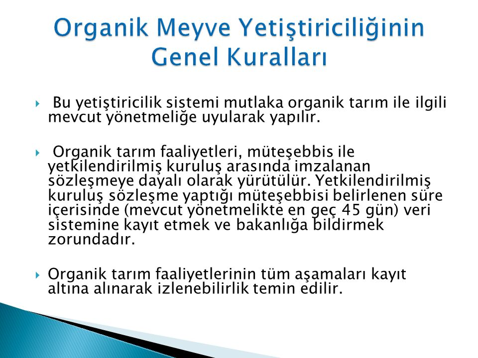 Organik Meyve Yetiştiriciliğinin Genel Kuralları