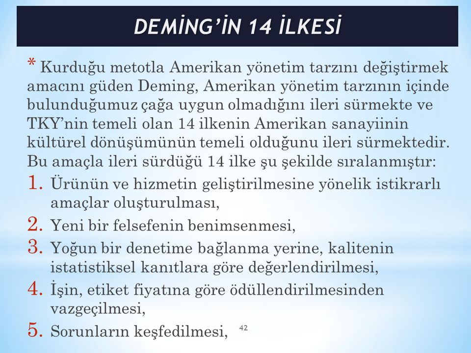 DEMİNG'İN 14 İLKESİ