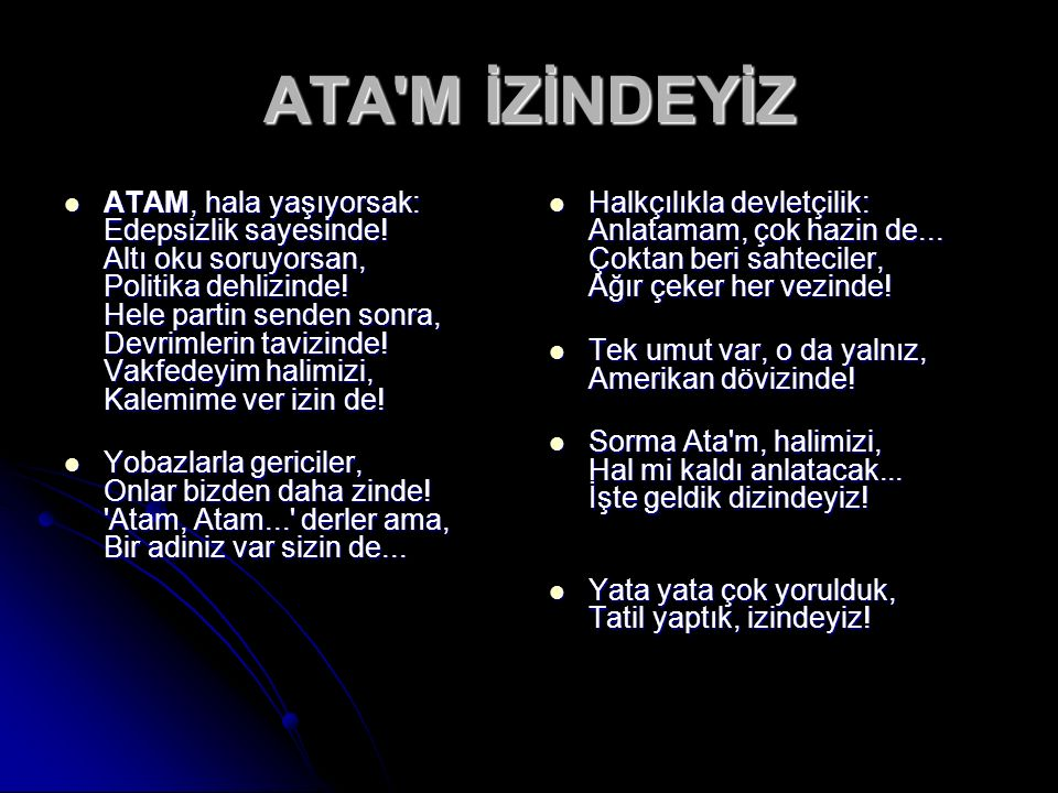 ATA M İZİNDEYİZ